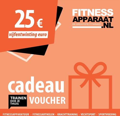 Fitnessapparaat Cadeaubon - 25 euro